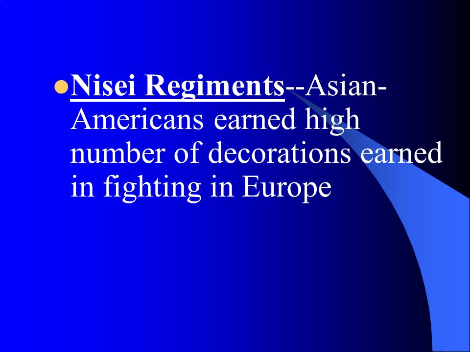 Nisei Regiments--Asian-Americans earned high number of decorations earned in fighting in Europe