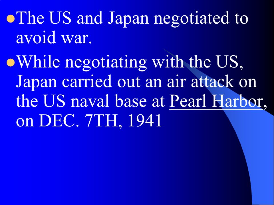 The US and Japan negotiated to avoid war.