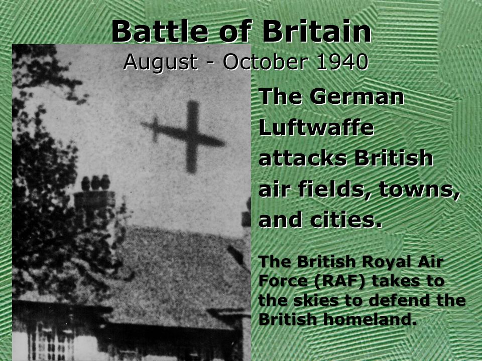 Battle of Britain August - October 1940 The German Luftwaffe