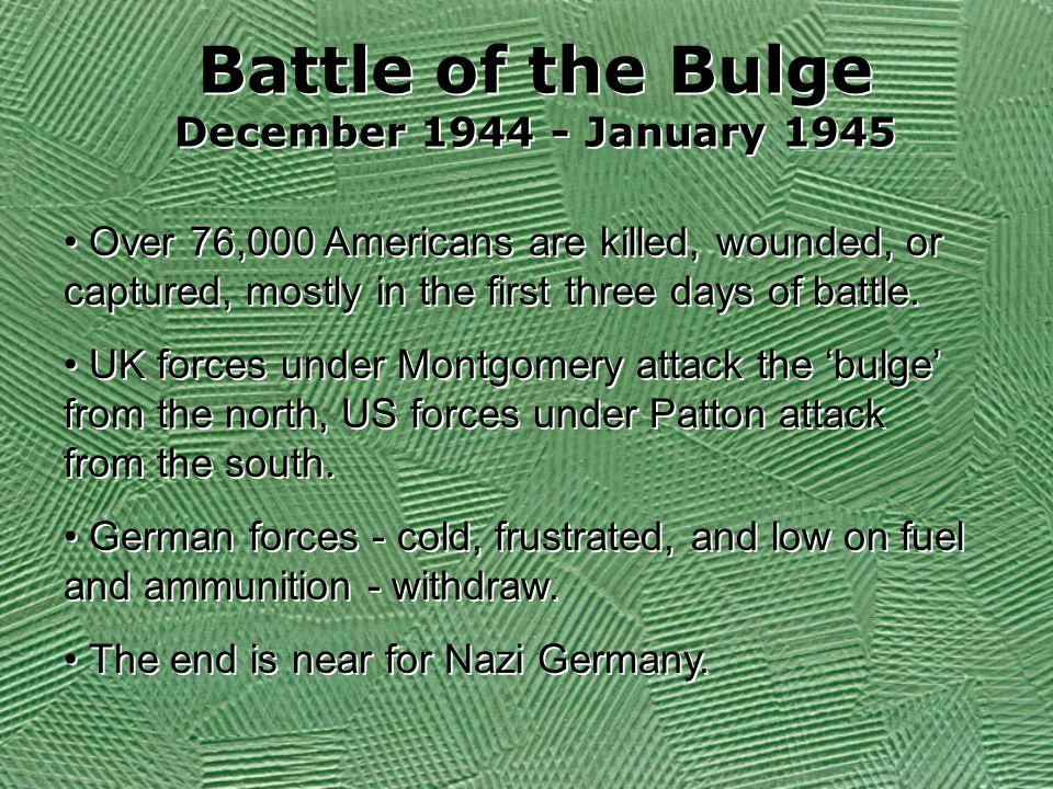 Battle of the Bulge December 1944 - January 1945