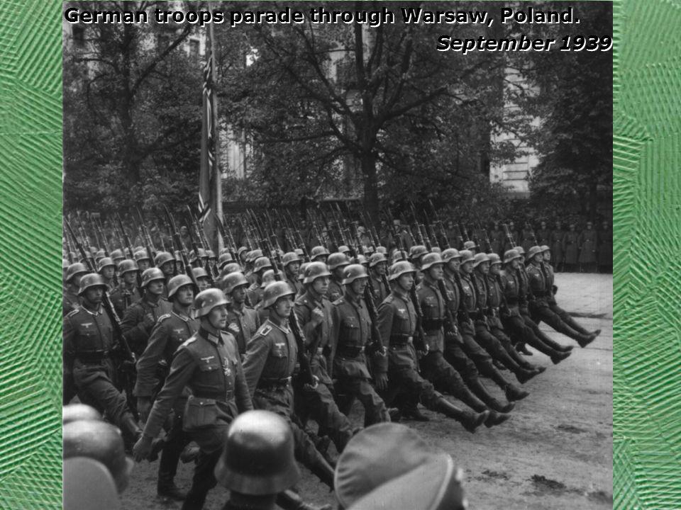German troops parade through Warsaw, Poland.