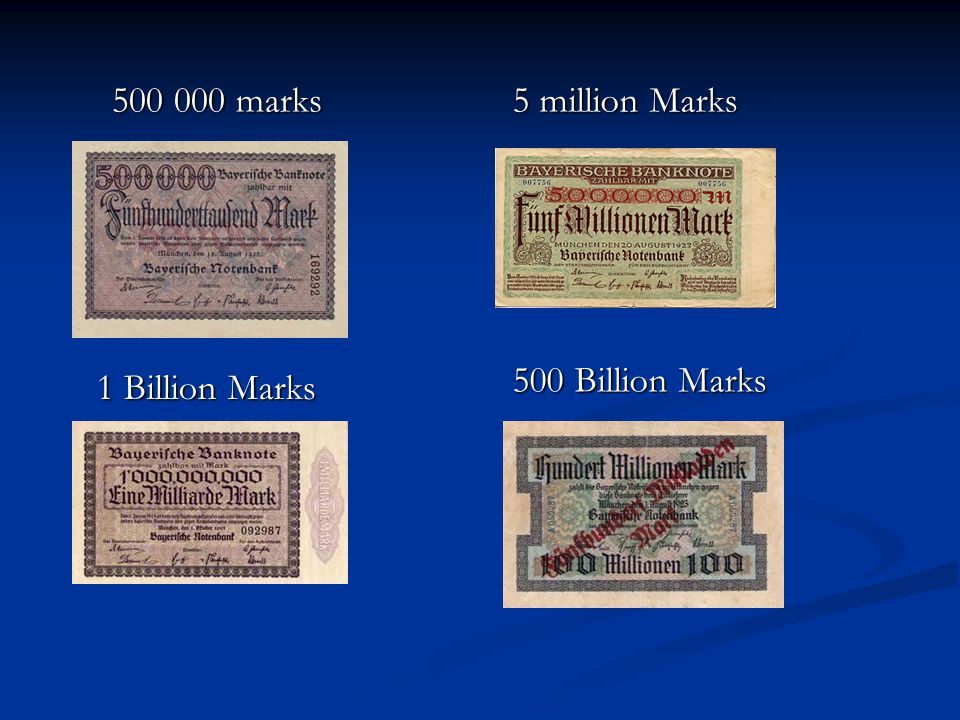 500 000 marks 5 million Marks 500 Billion Marks 1 Billion Marks