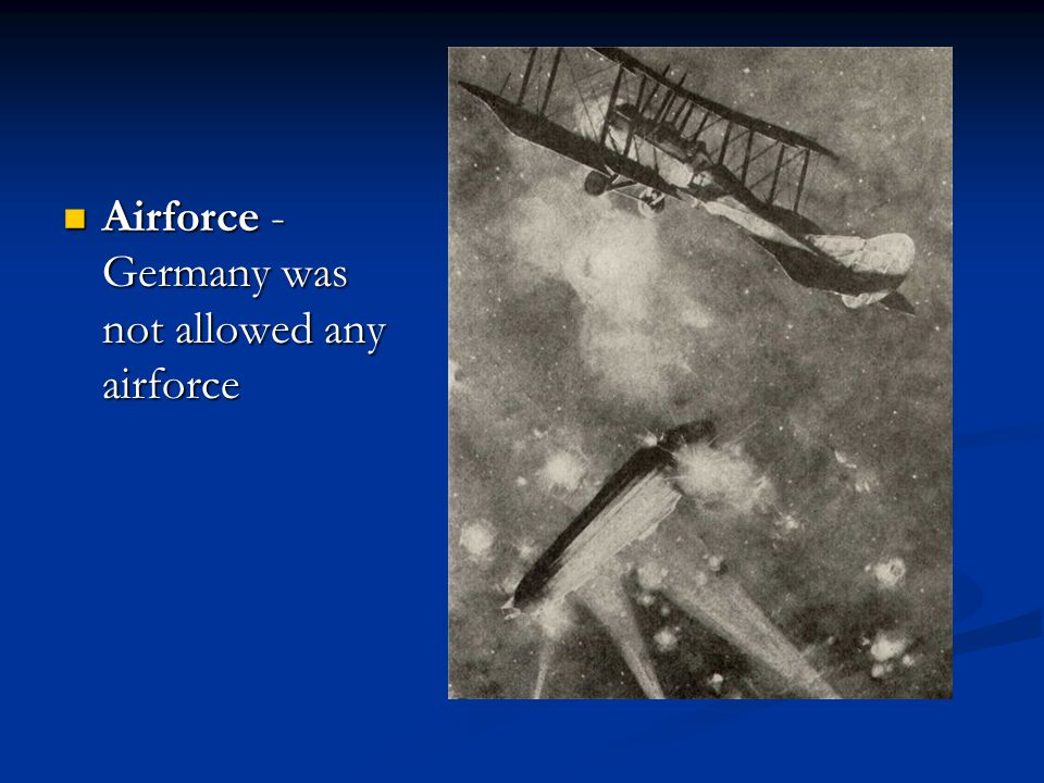 Airforce - Germany was not allowed any airforce