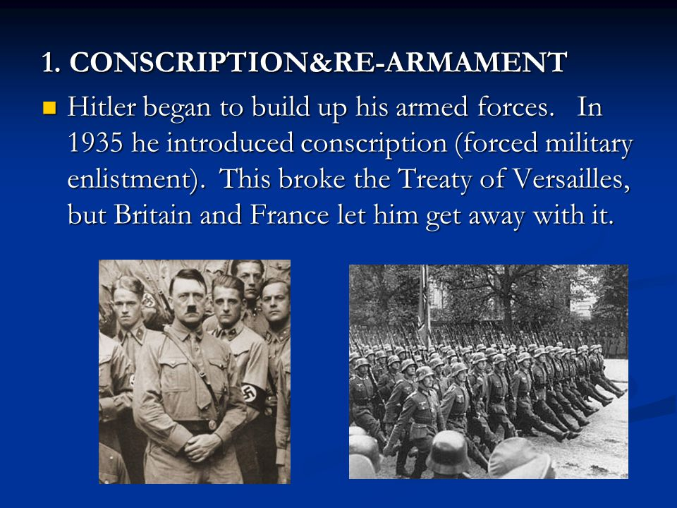 1. CONSCRIPTION&RE-ARMAMENT