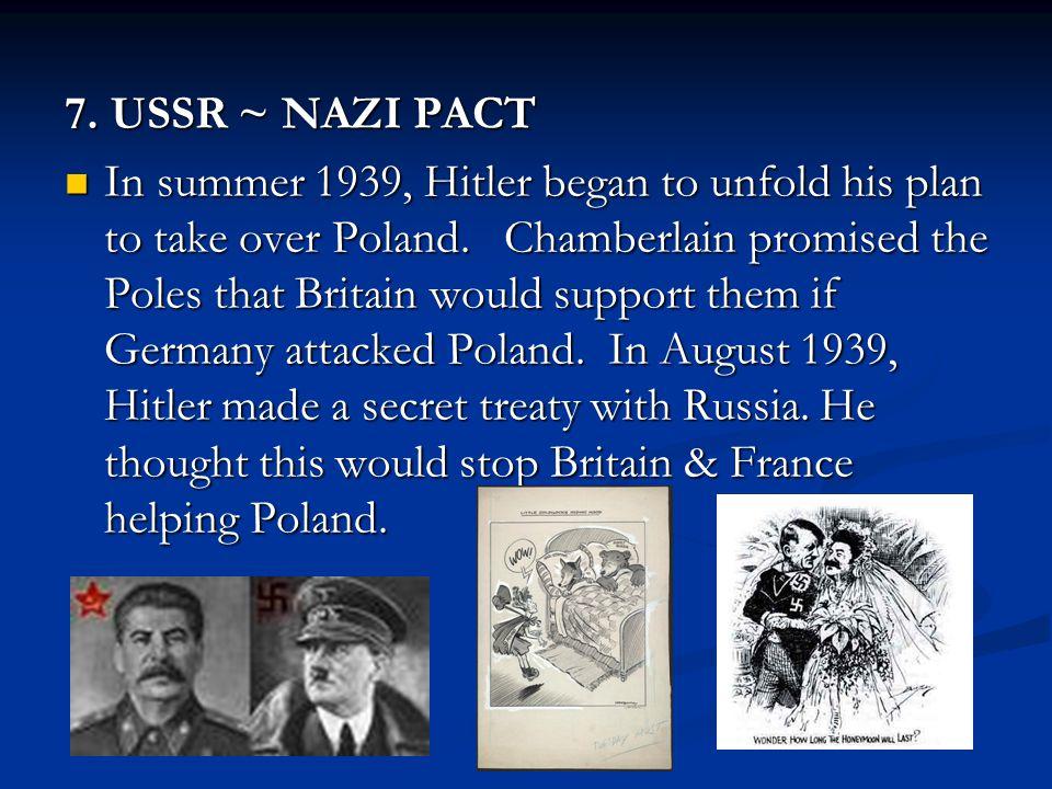7. USSR ~ NAZI PACT