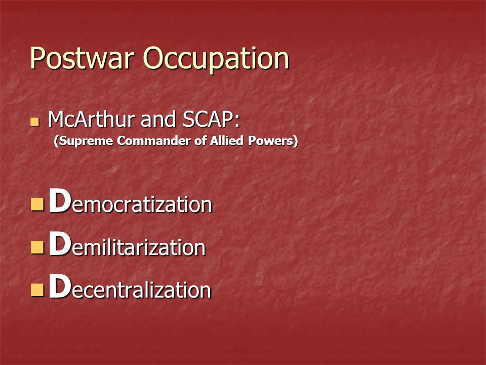 Democratization Demilitarization Decentralization Postwar Occupation