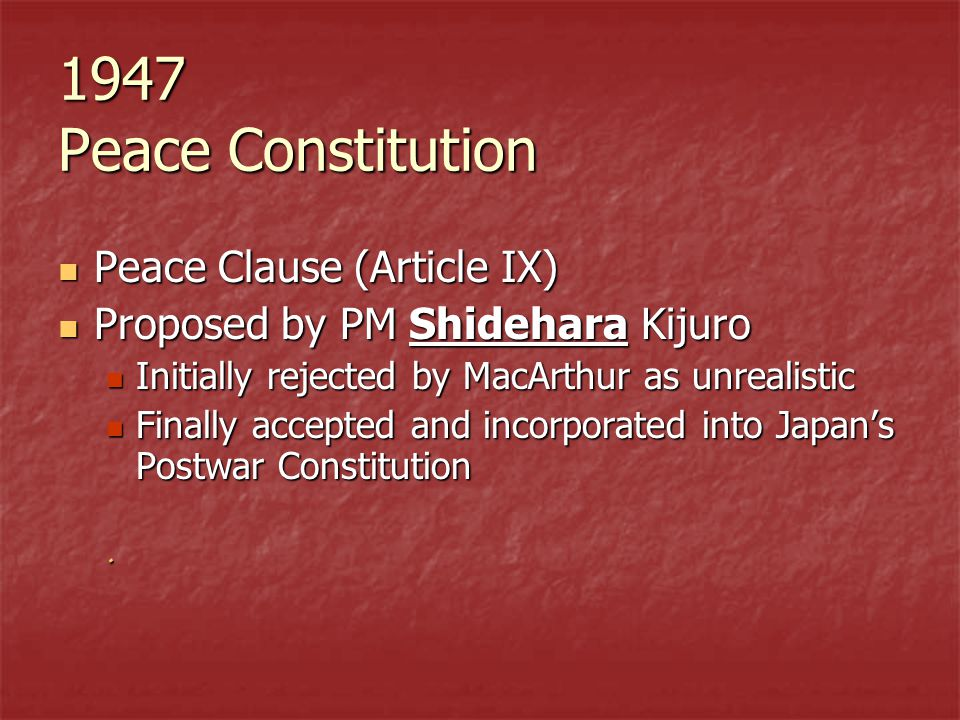 1947 Peace Constitution Peace Clause (Article IX)