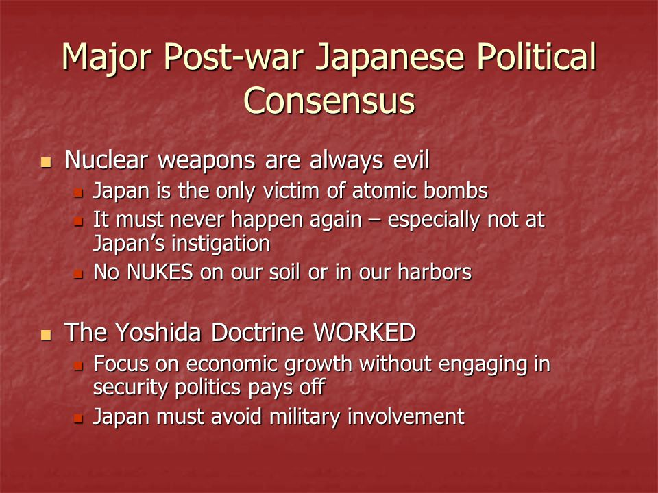 Major Post-war Japanese Political Consensus