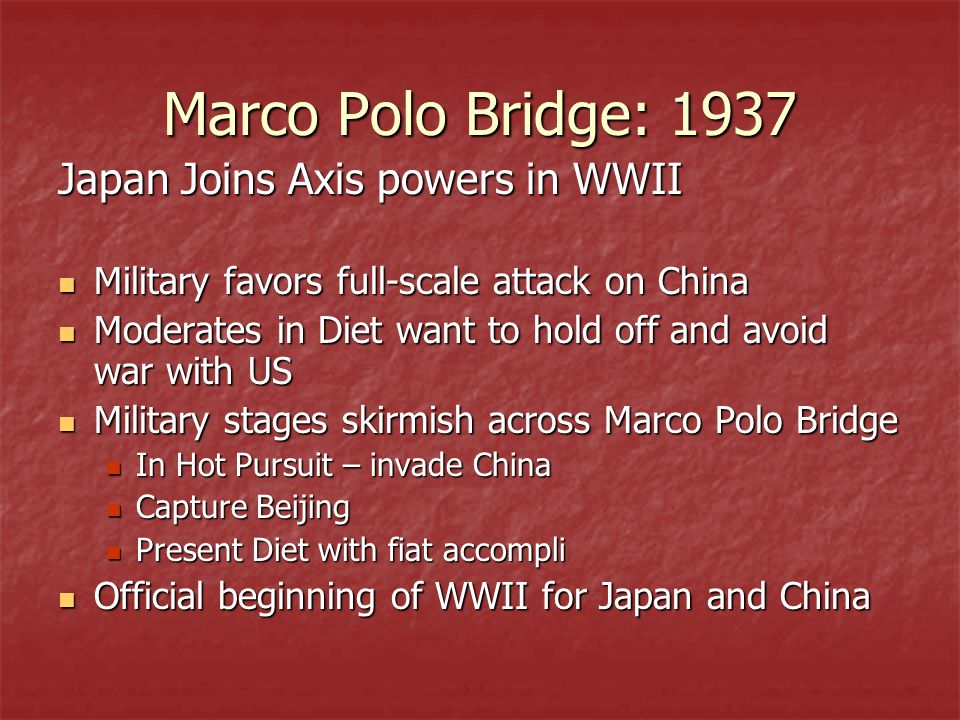 Marco Polo Bridge: 1937 Japan Joins Axis powers in WWII