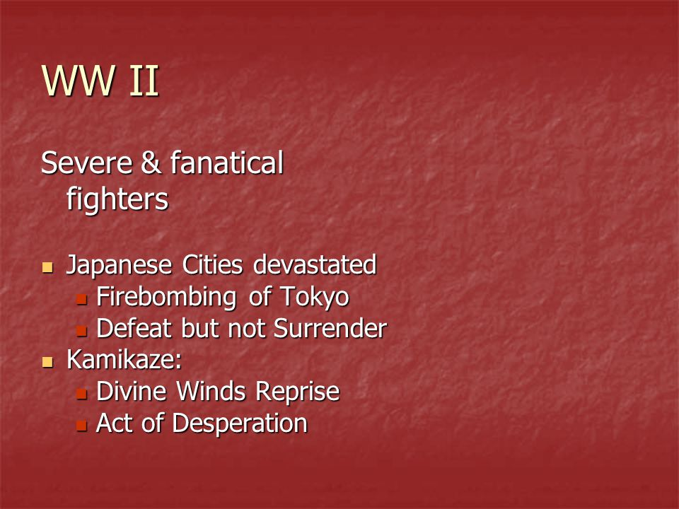 WW II Severe & fanatical fighters Japanese Cities devastated