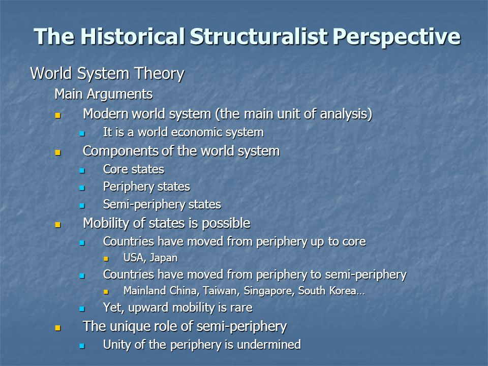 The Historical Structuralist Perspective