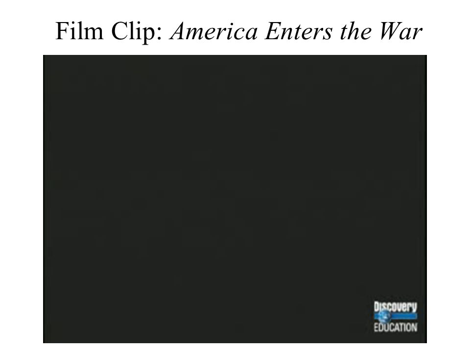 Film Clip: America Enters the War