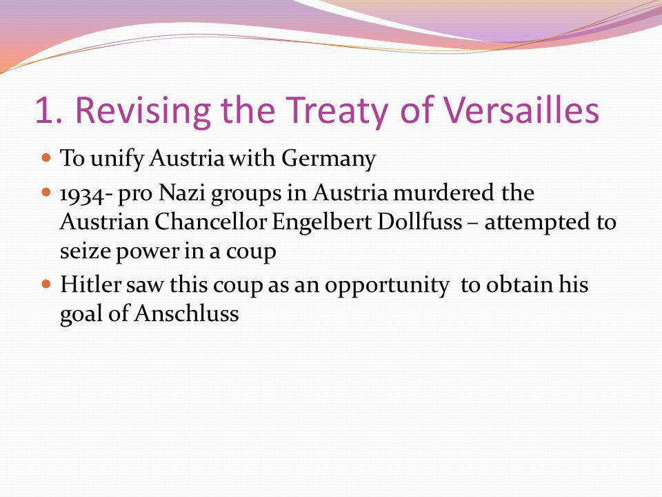 1. Revising the Treaty of Versailles