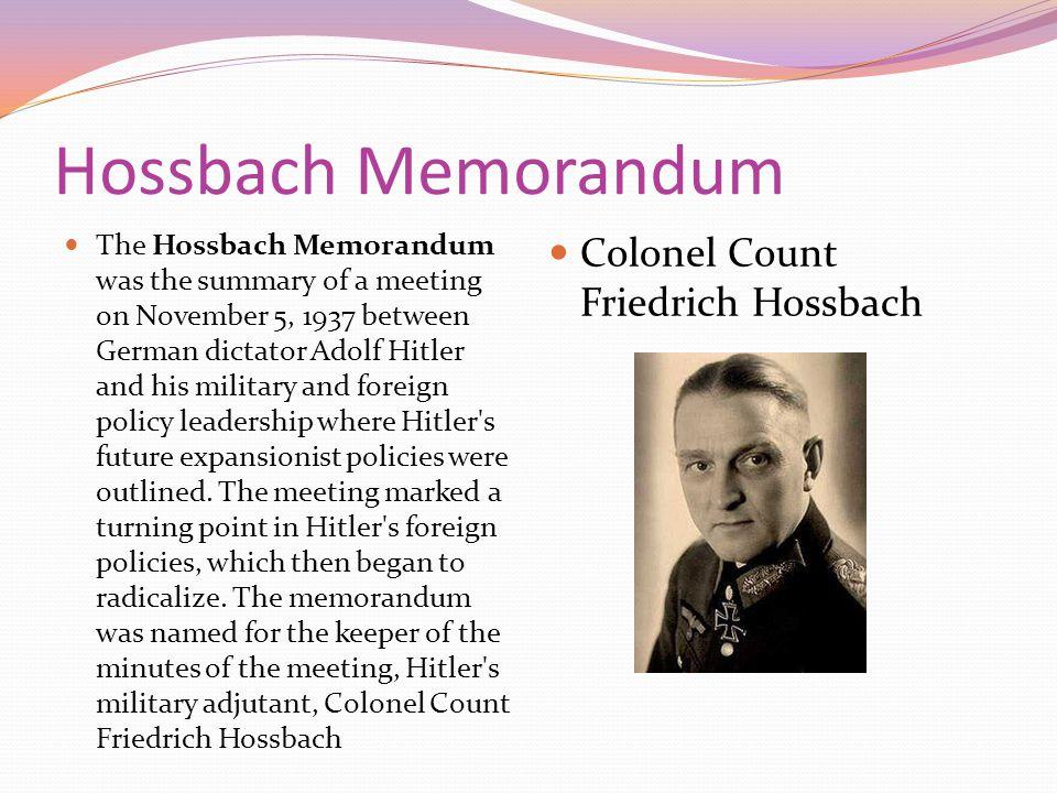 Hossbach Memorandum Colonel Count Friedrich Hossbach