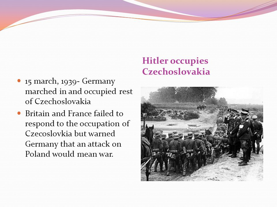 Hitler occupies Czechoslovakia