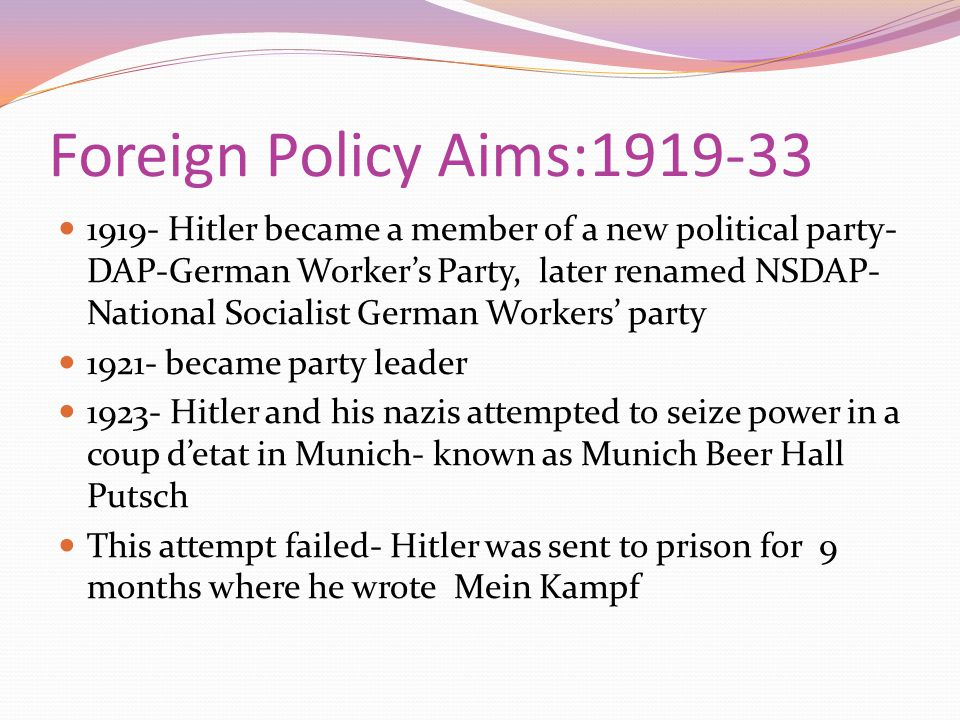 Foreign Policy Aims:1919-33