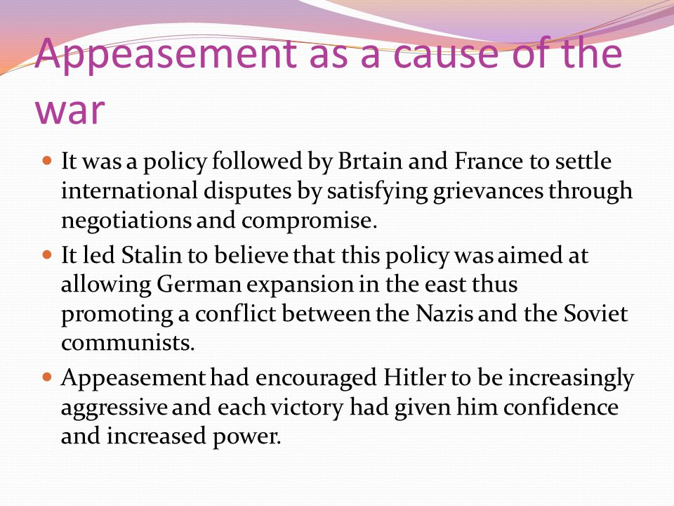 Appeasement as a cause of the war