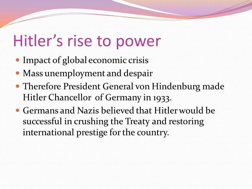 Hitler's rise to power Impact of global economic crisis