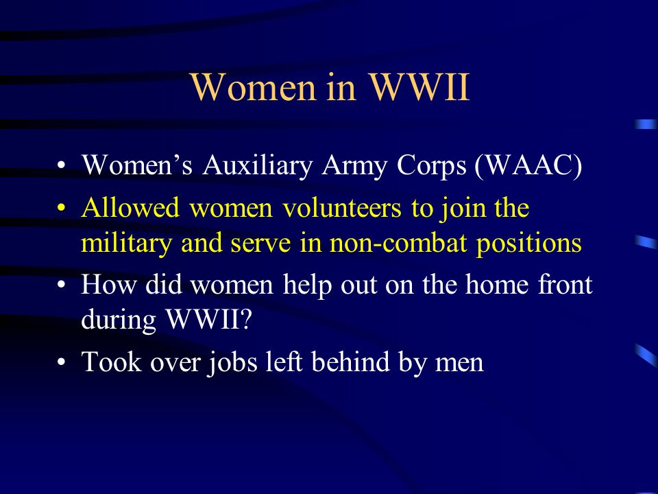 Women in WWII Women's Auxiliary Army Corps (WAAC)