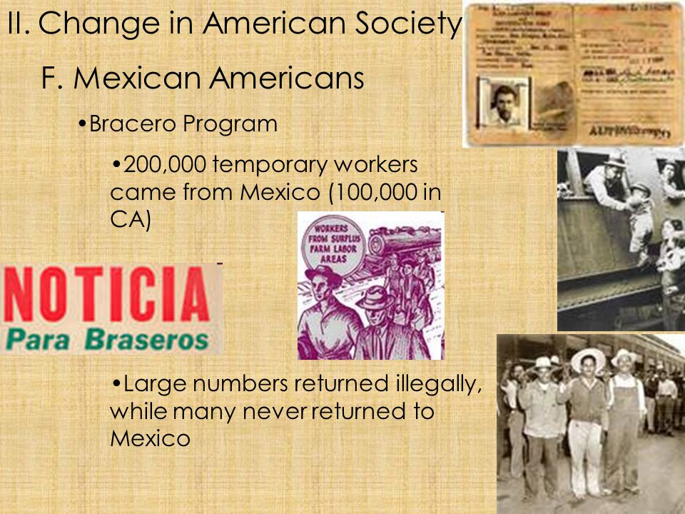 II. Change in American Society F. Mexican Americans