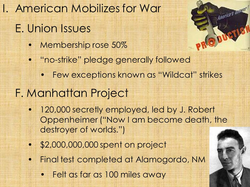 American Mobilizes for War E. Union Issues