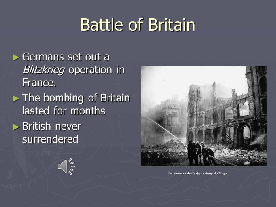 Battle of Britain Germans set out a Blitzkrieg operation in France.