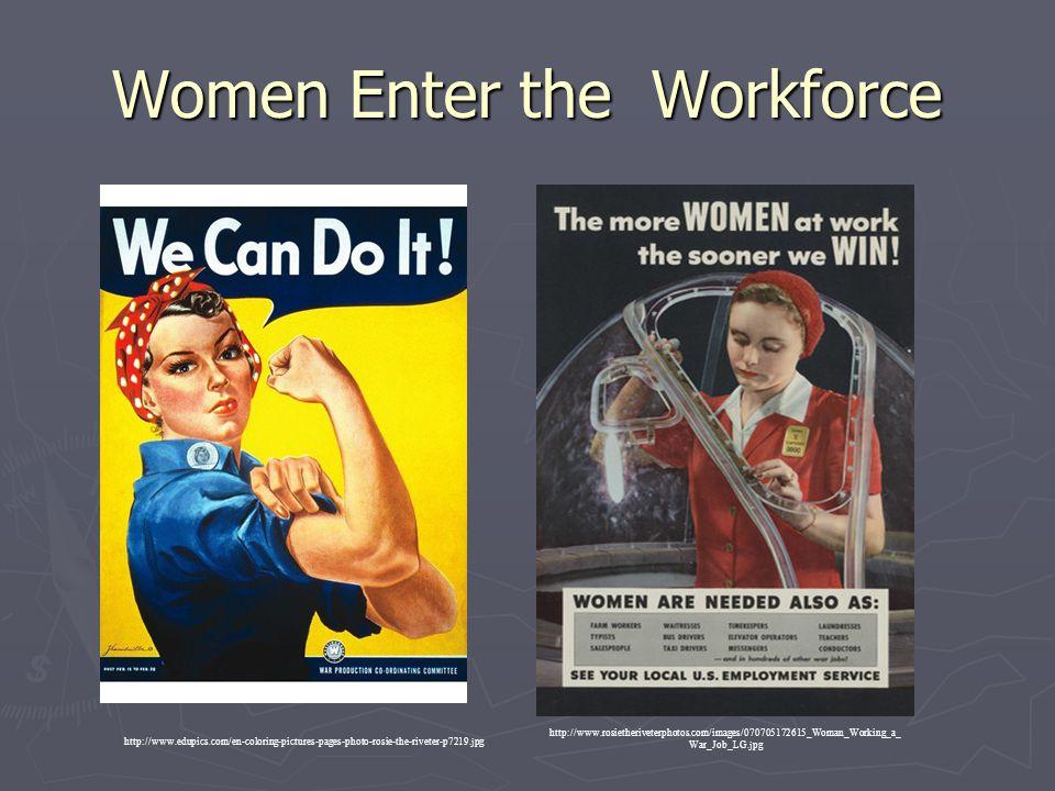 Women Enter the Workforce