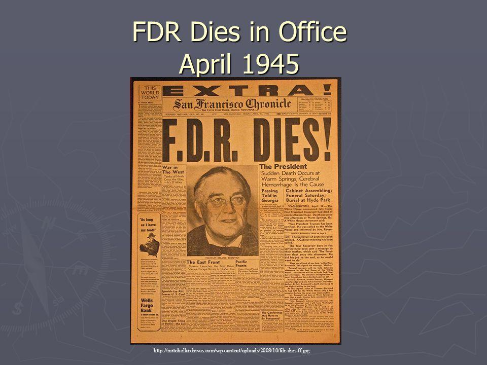 FDR Dies in Office April 1945