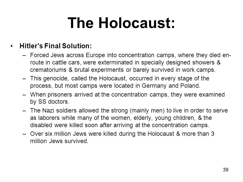 The Holocaust: Hitler's Final Solution:
