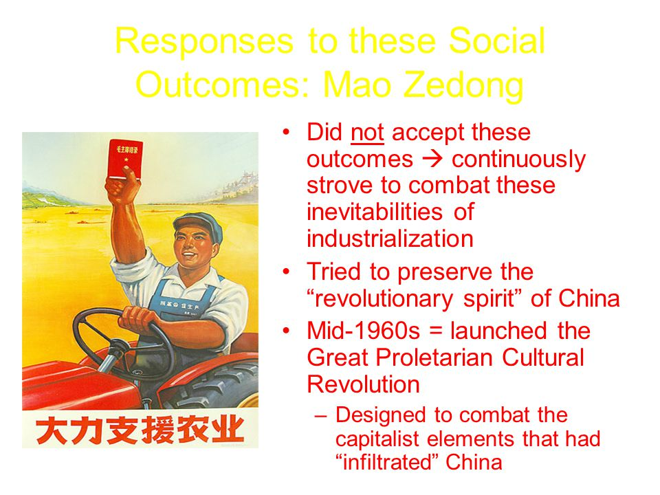 Responses to these Social Outcomes: Mao Zedong