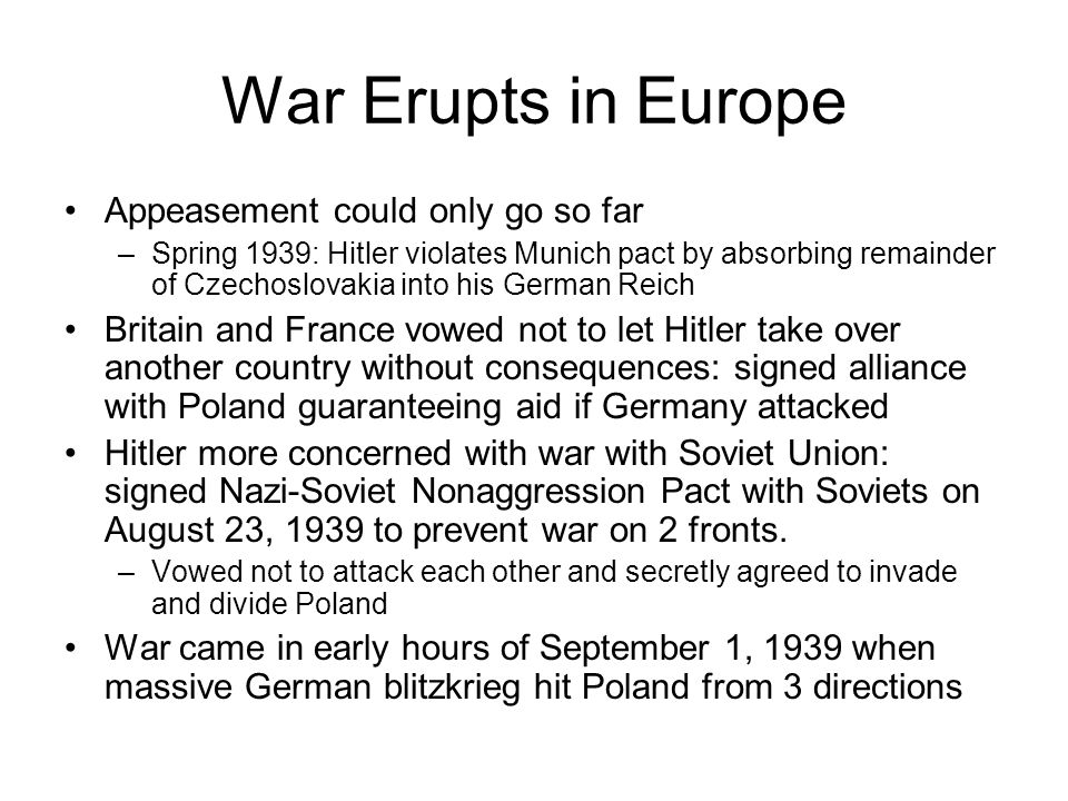 War Erupts in Europe Appeasement could only go so far