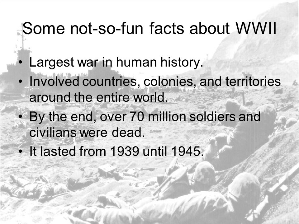 Some not-so-fun facts about WWII