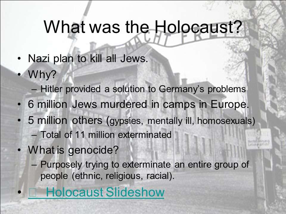 What was the Holocaust  Holocaust Slideshow