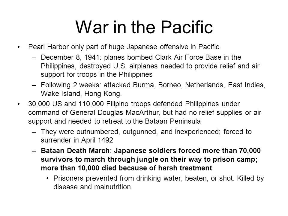 War in the Pacific Pearl Harbor only part of huge Japanese offensive in Pacific.