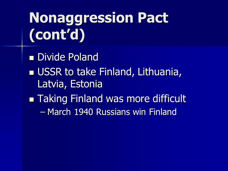Nonaggression Pact (cont'd)