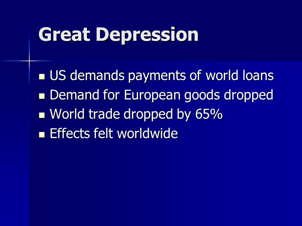 Great Depression US demands payments of world loans