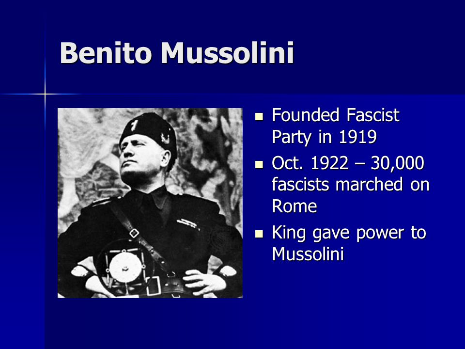 Benito Mussolini Founded Fascist Party in 1919