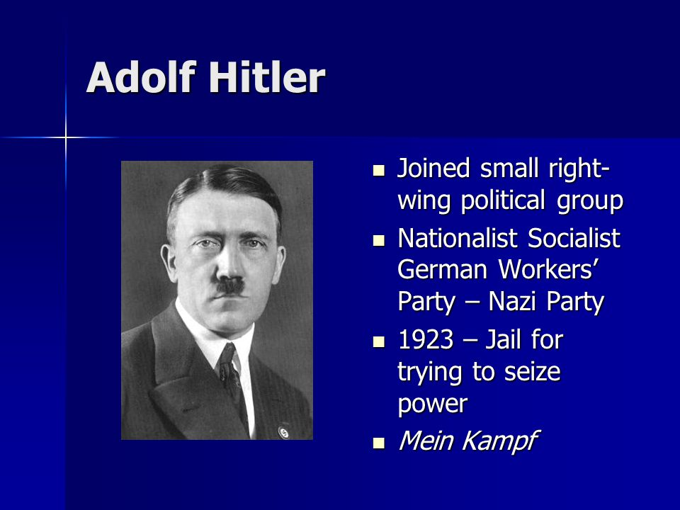 Adolf Hitler Joined small right-wing political group