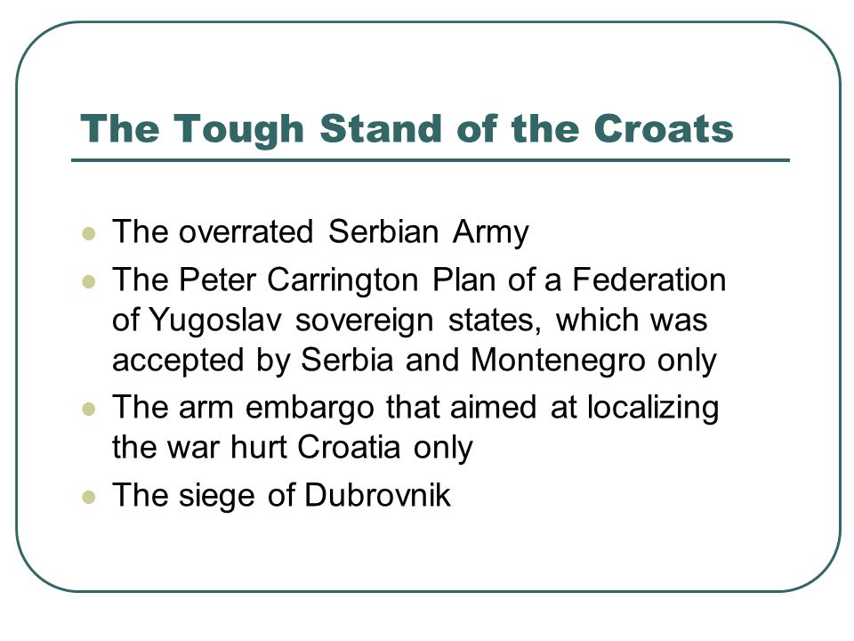 The Tough Stand of the Croats