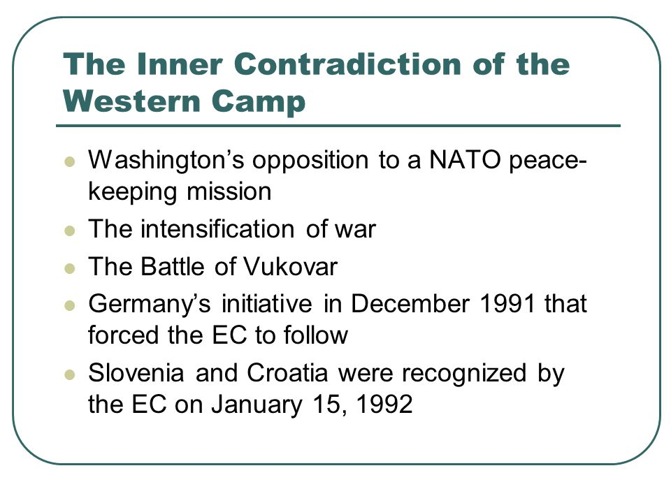 The Inner Contradiction of the Western Camp