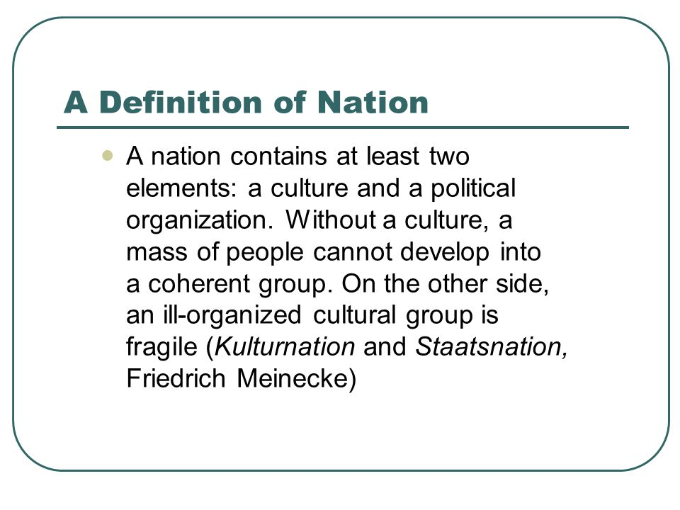 A Definition of Nation