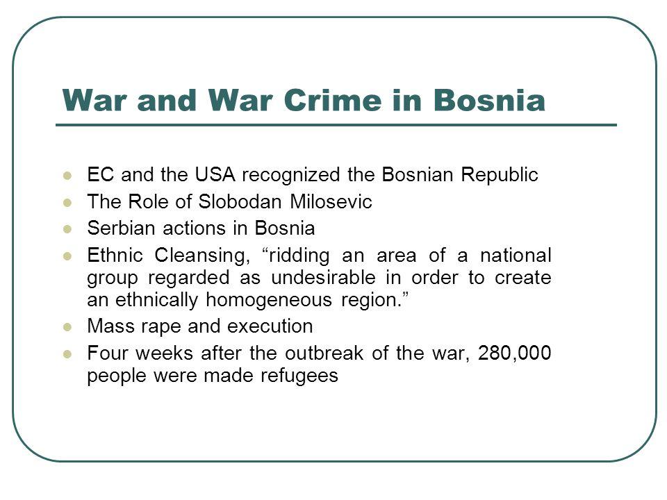 War and War Crime in Bosnia