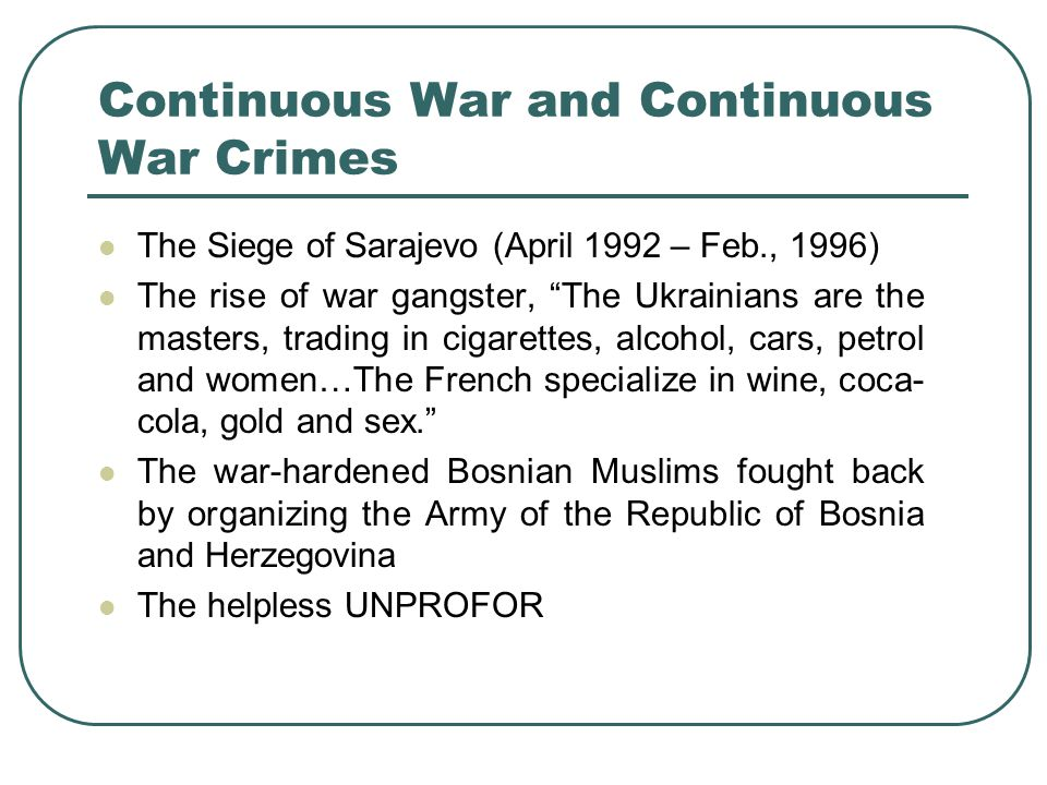 Continuous War and Continuous War Crimes