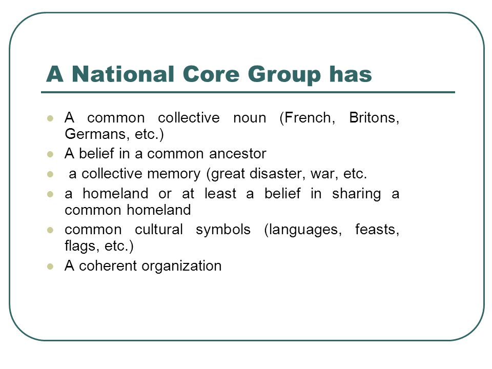 A National Core Group has