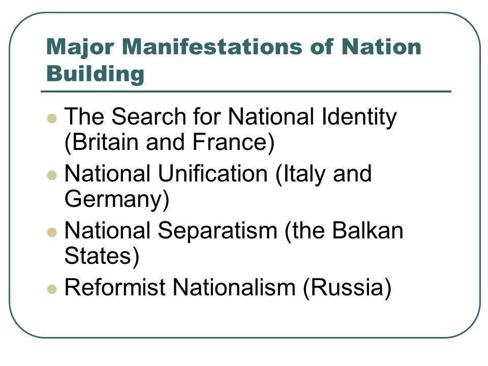 Major Manifestations of Nation Building
