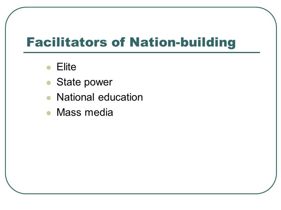 Facilitators of Nation-building