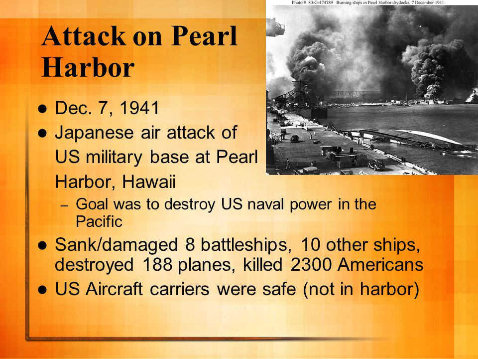 Attack on Pearl Harbor Dec. 7, 1941 Japanese air attack of