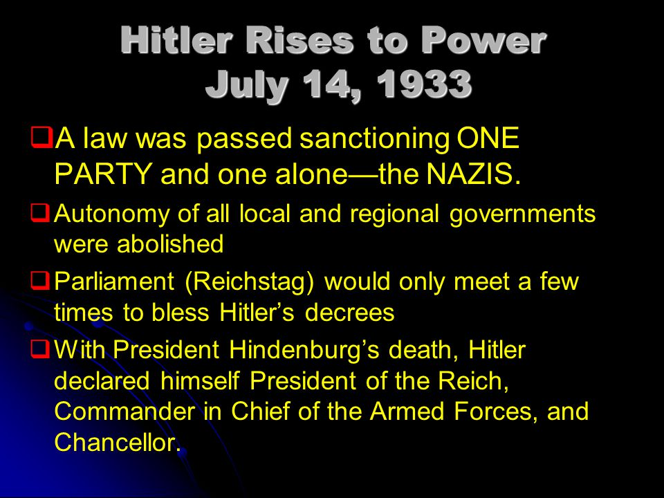 Hitler Rises to Power July 14, 1933