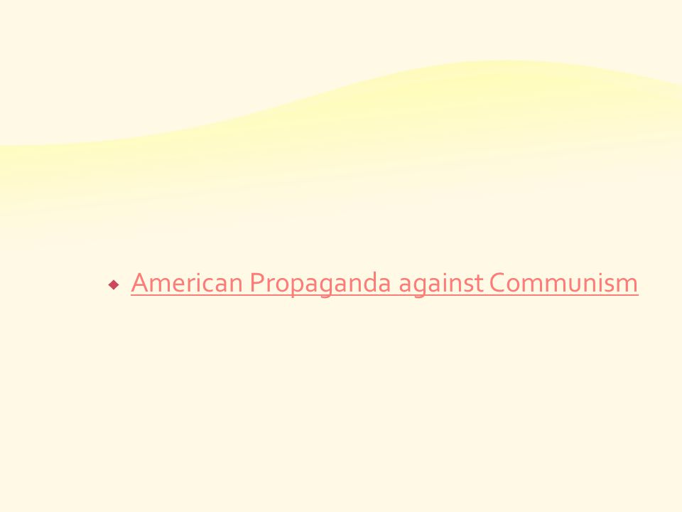 American Propaganda against Communism