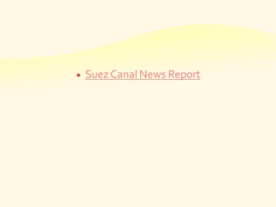Suez Canal News Report